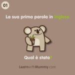 Ricordi la Prima Parola in Inglese del tuo Bambino?