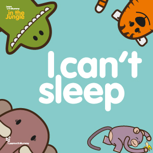 I can't sleep – Jungle book 1/5