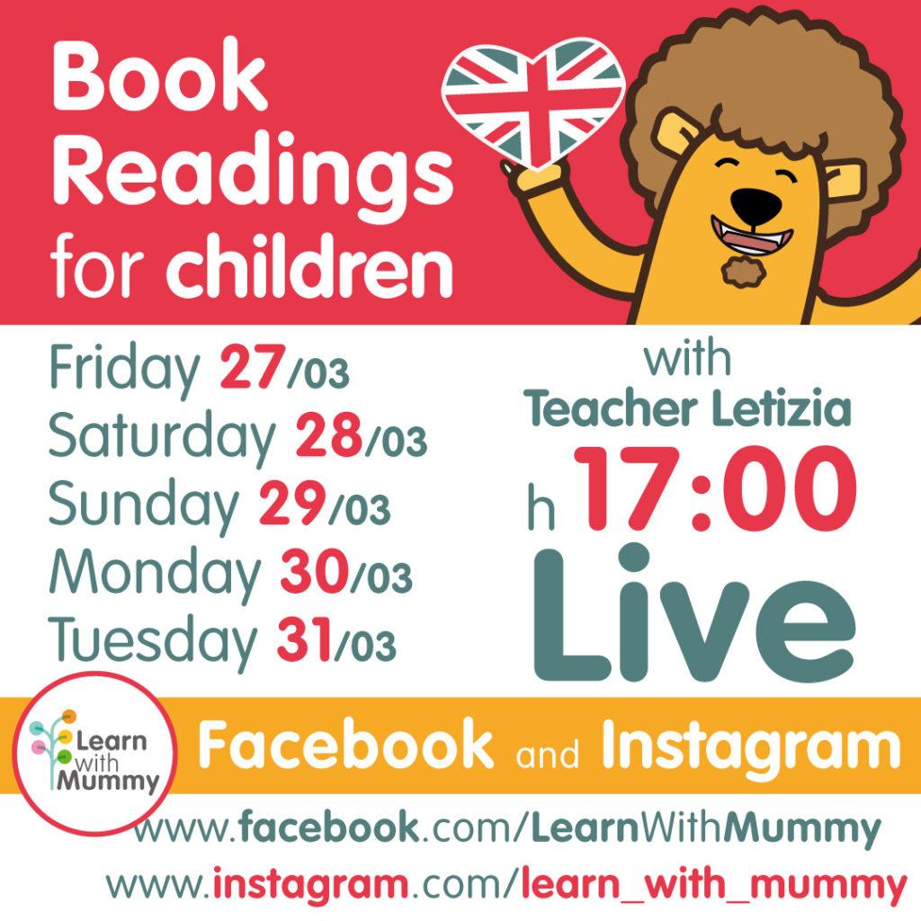 locandina con le date e gli orari delle letture live in inglese per bambini tenute da teacher letizia di learn with mummy dal 27 al 31 marzo 2020
